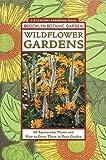 Wildflower Gardens (Brooklyn Botanic Garden All-Region Guide)