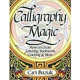 Calligraphy Magic, Cari Buziak, 1440304963