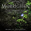Morrighan: A Remnant Chronicles Novella Audiobook by Mary E. Pearson Narrated by MacLeod Andrews, Julia Whelan