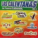 Las Calentanas de Tierra Caliente Volumen 3 (Varios Artistas MM-359426)