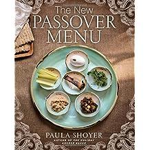 The New Passover Menu by Paula Shoyer (2015-02-03)