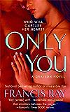 Only You: A Grayson Novel (Grayson Novels)