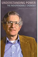 Understanding Power: The Indispensible Chomsky Kindle Edition