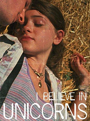 I Believe In Unicorns ()