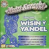 Multikaraoke: Canta Como - Wisin Y Yandel