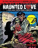 img - for Haunted Love Volume 1 (Chilling Archives of Horror Comics) book / textbook / text book