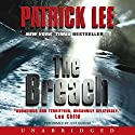The Breach Audiobook by Patrick Lee Narrated by Jeff Gurner
