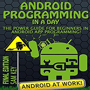 Android: Programming in a Day Audiobook