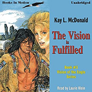 The Vision Is Fulfilled Audiobook