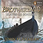 Slaves of Socorro: Brotherband, Book 4 | John A. Flanagan