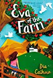 Eva of the Farm, Dia Calhoun, 1442417013