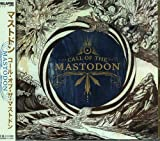Call of the Mastodon by Mastodon (2006-01-11)