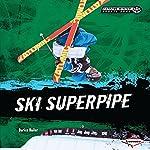 Ski Superpipe | Darice Bailer