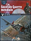 La Seconde Guerre Mondiale (+ 1 DVD)