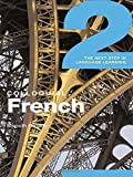 Colloquial French 2: The Next step in Language Learning (Routledge Colloquials (Audio))