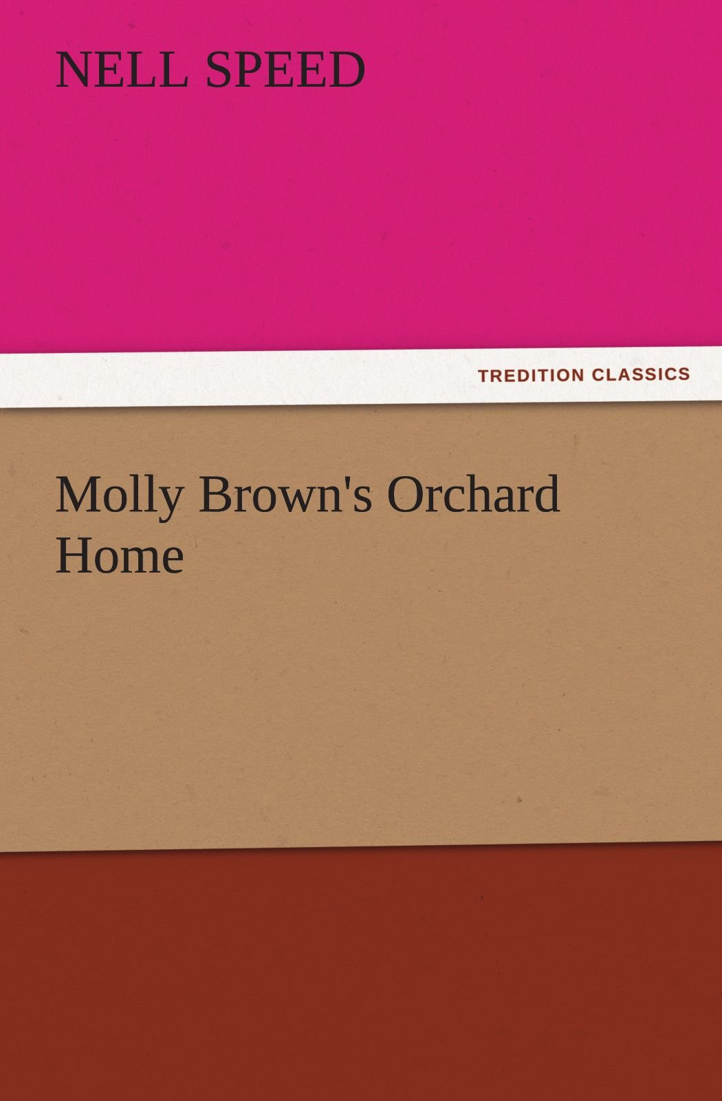Download Molly Brown's Orchard Home (TREDITION CLASSICS) pdf