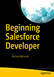 Beginning Salesforce Developer (English Edition)