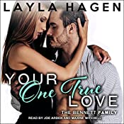 Your One True Love: Bennett Family Series, Book 8 | Layla Hagen