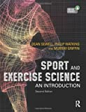 Sport and Exercise Science : An Introduction, Sewell, Dean and Watkins, Philip, 1444144170