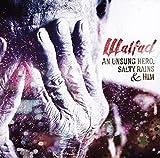 An Unsung Hero, Salty Rains & Him by Walfad (2014-08-03)