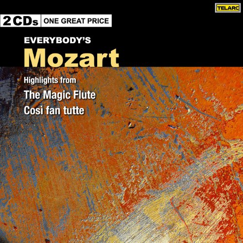 Everybody's Mozart: Highlights from The Magic Flute and Cosi fan tutte