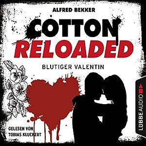 Blutiger Valentin - Serienspecial (Cotton Reloaded 52) Hörbuch