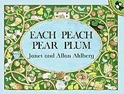Each Peach Pear Plum (Picture Puffin Books)…