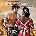 Forbidden Audiobook by Beverly Jenkins Narrated by Kim Staunton