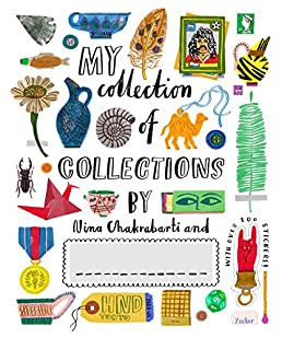 my collection of collections nina chakrabarti 9781786270610 rh amazon com collections etc catalog online collections
