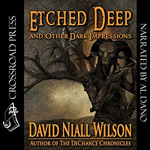 Etched Deep & Other Dark Impressions Audiobook