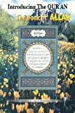 img - for Introducing the Qur'an: The Book of Allah by Mukhtar Ahmed (2004-08-03) book / textbook / text book