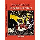EL papel y su futuro (Spanish Edition)