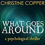 What Goes Around | Christine Copper