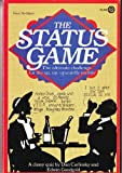 The Status Game, Dan Carlinsky and Edwin Goodgold, 0452258774