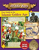 Your Guide to the Islamic Golden Age (Destination: Middle Ages)