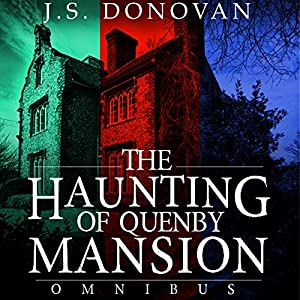 The Haunting of Quenby Mansion Omnibus Audiobook
