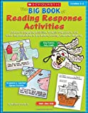 The Big Book of Reading Response Activities, Michael Gravois, 0439796830