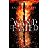 Wandfasted (The Black Witch Chronicles)