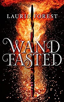 Wandfasted (The Black Witch Chronicles) by [Forest, Laurie]
