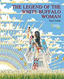 img - for The Legend Of the White Buffalo Woman book / textbook / text book