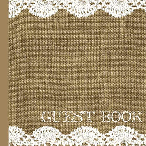 (Guest Book: Burlap and Lace Bridal Shower Guest Book )