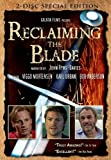 Reclaiming the Blade (Single-disc edition)