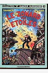 METAL HURLANT - Le Zonard des Etoilles, etc. (No. 77): Francis Masse, Tramber and Jano, Frank Margerin: 9782731601787: Amazon.com: Books