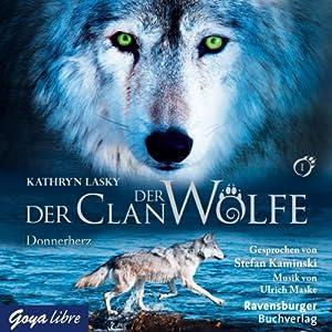 Donnerherz (Der Clan der Wölfe 1) Hörbuch