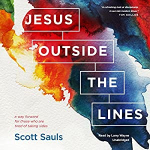 Jesus Outside the Lines Audiobook