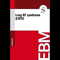 Long QT Syndrome (LQTS) (English Edition)