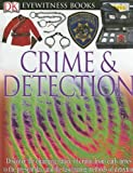 Eyewitness Crime and Detection, Brian Lane, 0756613957