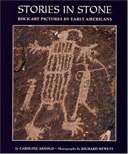 Early American Arts (Stories in Stone: Rock Art Pictures by Early Americans)