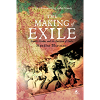 THE MAKING OF EXILE: SINDHI HINDUS AND THE PARTITION OF INDIA