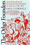 The Other Founders, Saul Cornell, 0807825034